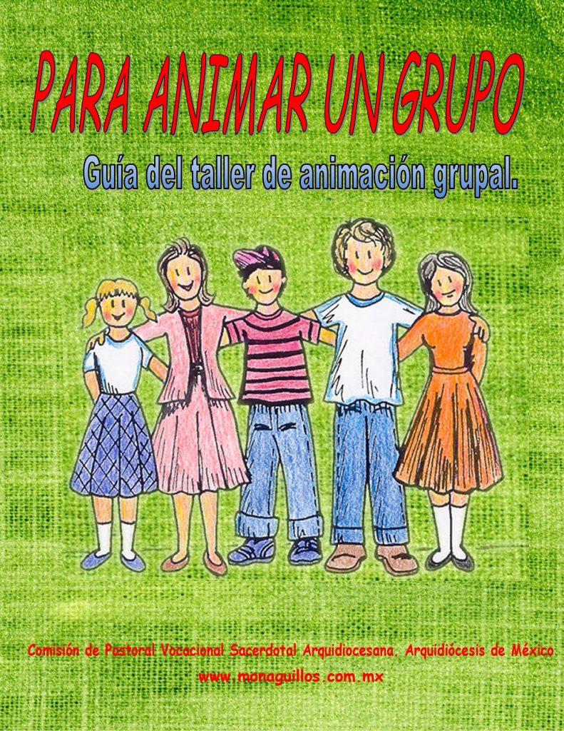 Portada del libro Para Animar un Grupo